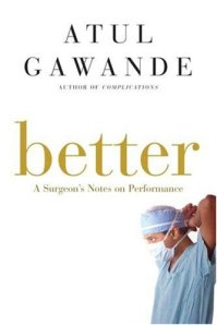 Better - Atul Gawande