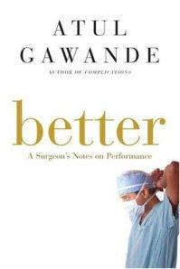 Better - Atul Gawande
